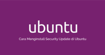 Cara Menginstall Security Update di Ubuntu
